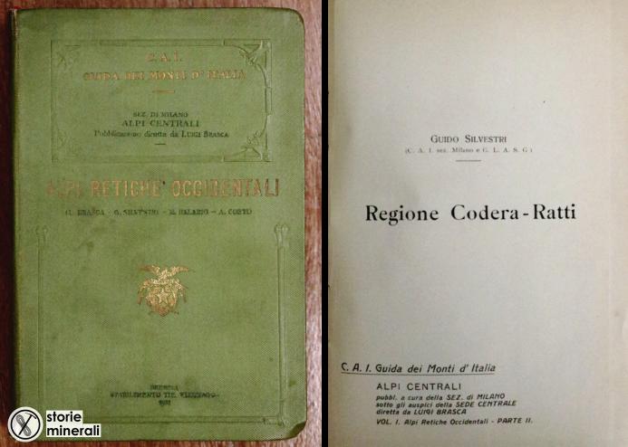 Alpi Retiche Occidentali - Brasca Silvestri Balabio Corti - 1911 - Codera Ratti